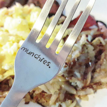 Munchies hand stamped stainless steel fork, gifts for stoners, 420 gifts, marijuana high, handmade from the toke shop