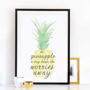 "Pineapple Print, ""A Pineapple A Day Keeps The Worries Away"", Poster, Wall Decor, Minimal Art, Quote Print Art, Typography, Illustration"