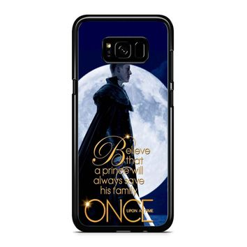 Once Upon A Time Believe A Prince Samsung Galaxy S8 Case