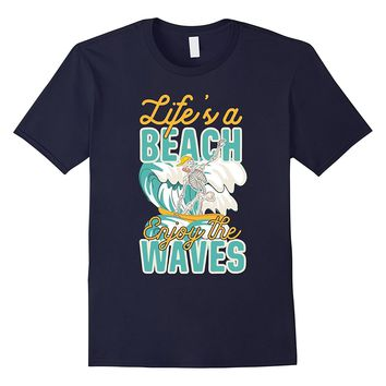 Life's a Beach Enjoy the Waves Surfing Skeleton T-Shirt