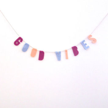 Good Vibes Felt Party Banner in Magenta, Lavender, and Dreamsicle