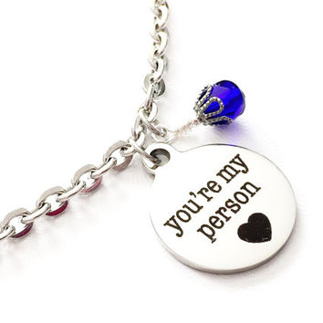 Your're My Person Jewelry - Wife Gift - Best Friend Gift - Girlfriend Gift - Valentine's Day Jewelry - Birthstone Jewelry - Love Charm