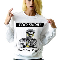 Too Short West Coast Rap Hip Hop Sweatshirt