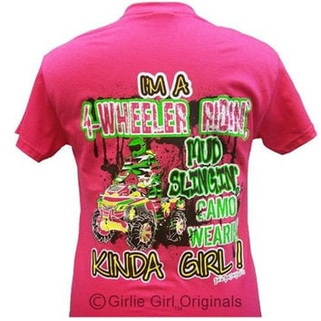 Girlie Girl Originals Funny 4-Wheeler Kinda Girl Bright T Shirt