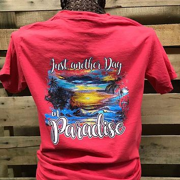 Southern Chics Just Another Day in Paradise Comfort Colors Bright T Shirt