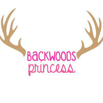 Backwoods Princess Country Girl Decal for Cars, Trucks, Yetis, and Much More!
