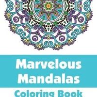 Marvelous Mandalas Coloring Book, Volume 3