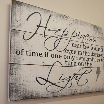 Happiness Can Be Found Even In The Darkest Of Times Wood Sign Pallet Sign Harry Potter Albus Dumbledore  Wall Decor Inspirational Wall Art