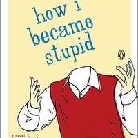 BARNES & NOBLE | How I Became Stupid by Martin Page | NOOK Book (eBook), Paperback