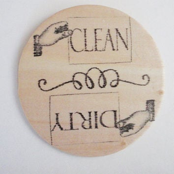 Dishwasher magnet - Clean dirty dishwasher magnet - Decorative magnet - Kitchen magnet - Wood magnet - Kitchen decor