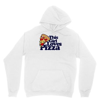 this girl loves pizza Unisex Hoodie
