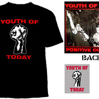 Youth Of Today- SxE Fist on front, Positive Outlook on back shirt