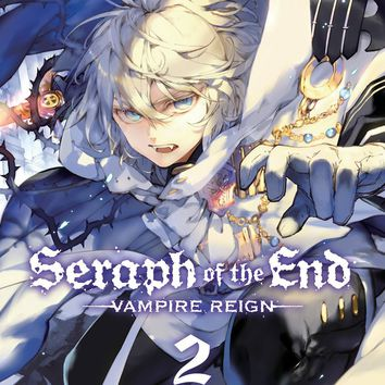 Seraph of the End Vampire Reign 2 Seraph of the End