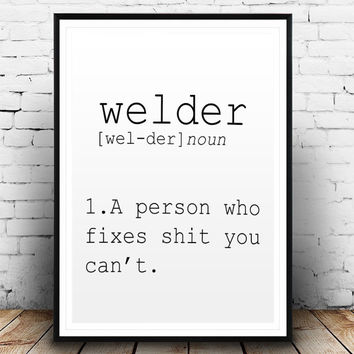 DEFINITION OF WELDER Funny Wall Art Printable Definition Name Definition Funny Poster Definition Print Definition Poster Typography Print