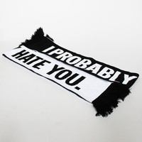 Lazy Oaf | I Probably Hate You Scarf