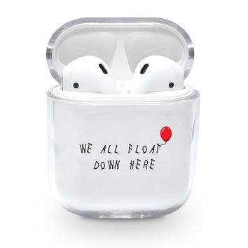 We All Float Down Here Airpods Case