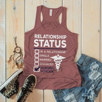 Women's Funny Nursing Student Tank Top Relationship Status School Nurses Tanks