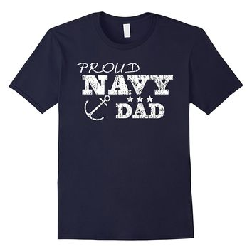 Proud Navy Dad Shirt for U.S. Navy Families