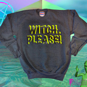 WITCH, PLEASE Neon Pink or Yellow Sweatshirt // fASHLIN