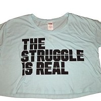 """Victoria's Secret PINK Blue """"THE STRUGGLE IS REAl"""" Crop Top Tee Shirt S"""