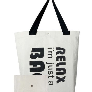 Relax I'm Just a Bag Hand Screen Printed Canvas Tote Bag Set, Canvas bag, Tote Bag, Bag and Pouch Set, All Purpose Bag, Fabric Bag