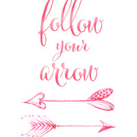 Follow your arrow Art Print by blursbyaiShop | Society6