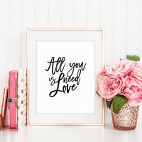 PRINTABLE NURSERY ART,All you Need Is Love,Love Quote,Lovely Words,Kids Room Decor,Hand Lettering,Girly Print,Baby Print,Wall Art,Quote Art