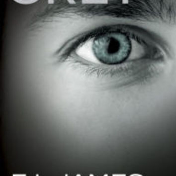 Grey: Fifty Shades of Grey as Told by Christian by E L James, Paperback | Barnes & Noble®
