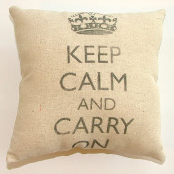 SALE - Keep Calm and Carry On Pillow