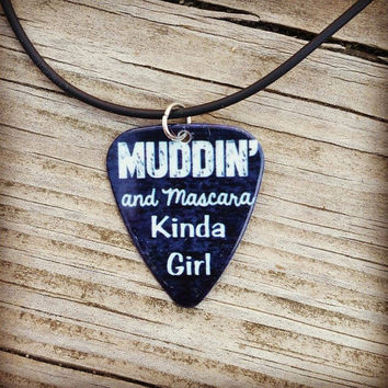 Muddin' and Mascara Kinda Girl guitar pick necklace southern jewelry for country girl burnout design