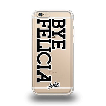 iPhone Case Bye Felicia