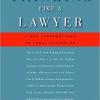 Thinking Like a Lawyer Reprint