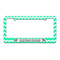 Equestrian On Board - Horses - License Plate Tag Frame - Teal Chevrons Design