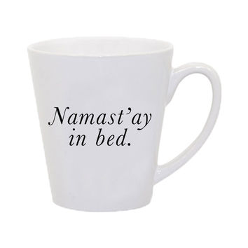 Namast'ay In Bed Mug