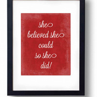 She believed she could so she did printable Red Inspirational quote Nursery wall art print Dorm decor Teenager poster print 5x7 8x10 INSTANT