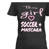 THIS GIRL LOVES SOCCER AND MASCARA