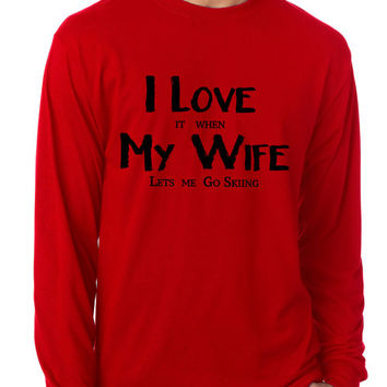 I Love It when My Wife Lets Me Go skiing - Vail Ski Resort Tshirt - Gift for Husband or Boyfriend - 1097