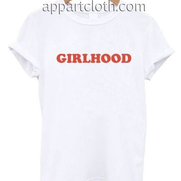 Girlhood Funny Shirts, Funny America Shirts, Funny T Shirts For Guys