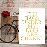 COCO CHANEL QUOTE,Chanel Wall Art,Fashion Print,Fashionista,Quote Print,Inspirational Quote,Girls Room Decor,Gift For Her,Chanel Bag,Gold
