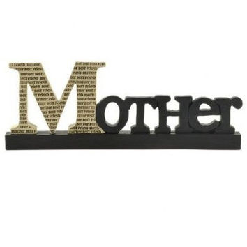 Mother - Best Friend Free Standing Decorative Sign