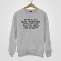 Letter [why be Racist] fashion new coat sweater