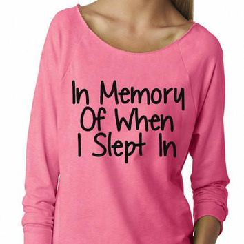 In Memory Of When I Slept In Terry Raw Edge 3/4 Slv Raglan - slouchy top, yoga clothes, workout top, boho style, bohemian clothing