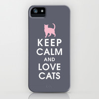 Keep Calm and Love Cats iPhone & iPod Case by KeepCalmShop