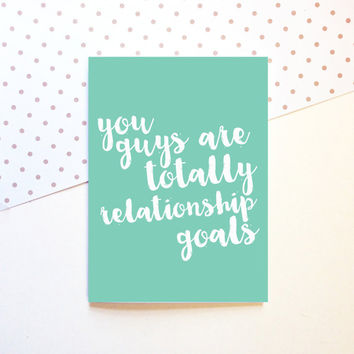 Relationship Goals Card - Cute Couple Friends - Wedding Engagement - Funny Modern - 5x7