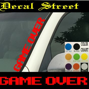 "Game Over Vertical  Windshield  Die Cut Vinyl Decal Sticker 4"" x 22"""