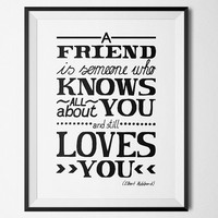 Friendship quote - Printable Poster - Digital Art - Download and Print