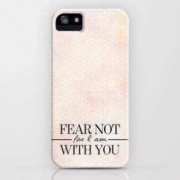 Isaiah 41:10 FEAR NOT iPhone & iPod Case by Pocket Fuel