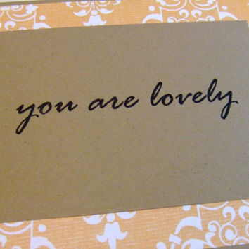 You Are Lovely Yellow Design Quote Note Card by prettypetalspaper