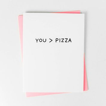 You are Greater Than Pizza Card