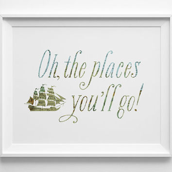 Oh the Places You'll Go Baby Print, Map Art, Travel Nursery Art, Nautical Decor, Dr Seuss Nursery, Pirate Decor, Ship Boys Room Art
